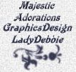 Majestic Adorations GraphicsDesign LadyDebbie